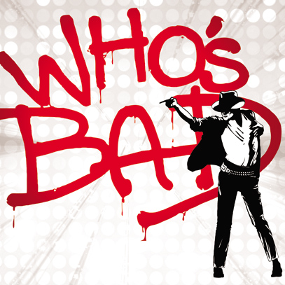 Who's Bad!