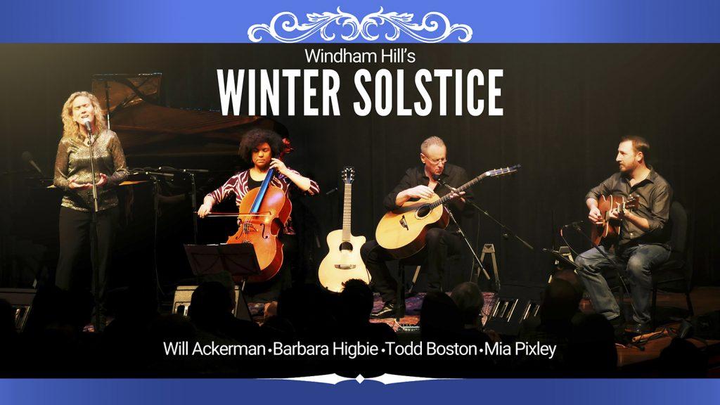 Windham Hill Winter SolsticeUptown Theatre Napa